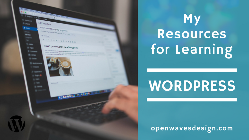 My Resources for Learning WordPress